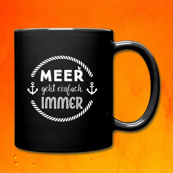 Tasse Meer geht einfach immer.